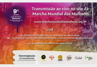 Acompanhe a transmissão ao vivo do 9º Encontro Internacional da Marcha Mundial das Mulheres