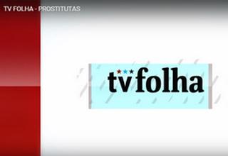 TV Folha aborda turismo sexual na Copa de 2014