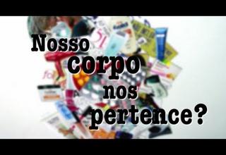 """Documentário """"Nosso corpo nos pertence?"""" é exibido em mostra audiovisual em Fortaleza"""