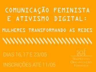 Curso sobre Comunicação Feminista e Ativismo Digital tem inscrições abertas na SOF