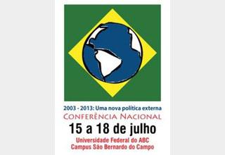 Conferência Nacional 2003-2013: Uma nova política externa