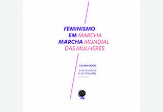 Série de debates movimenta exposição Feminismo em Marcha na Galeria Olido, em São Paulo