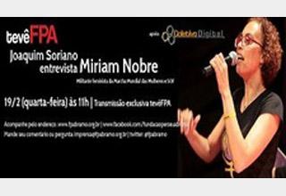 Miriam Nobre, da SOF e da Marcha Mundial das Mulheres, é a convidada do entrevistaFPA desta quarta-feira