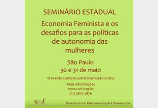 """Seminário """"Economia Feminista e os desafios para as políticas de autonomia das mulheres"""""""