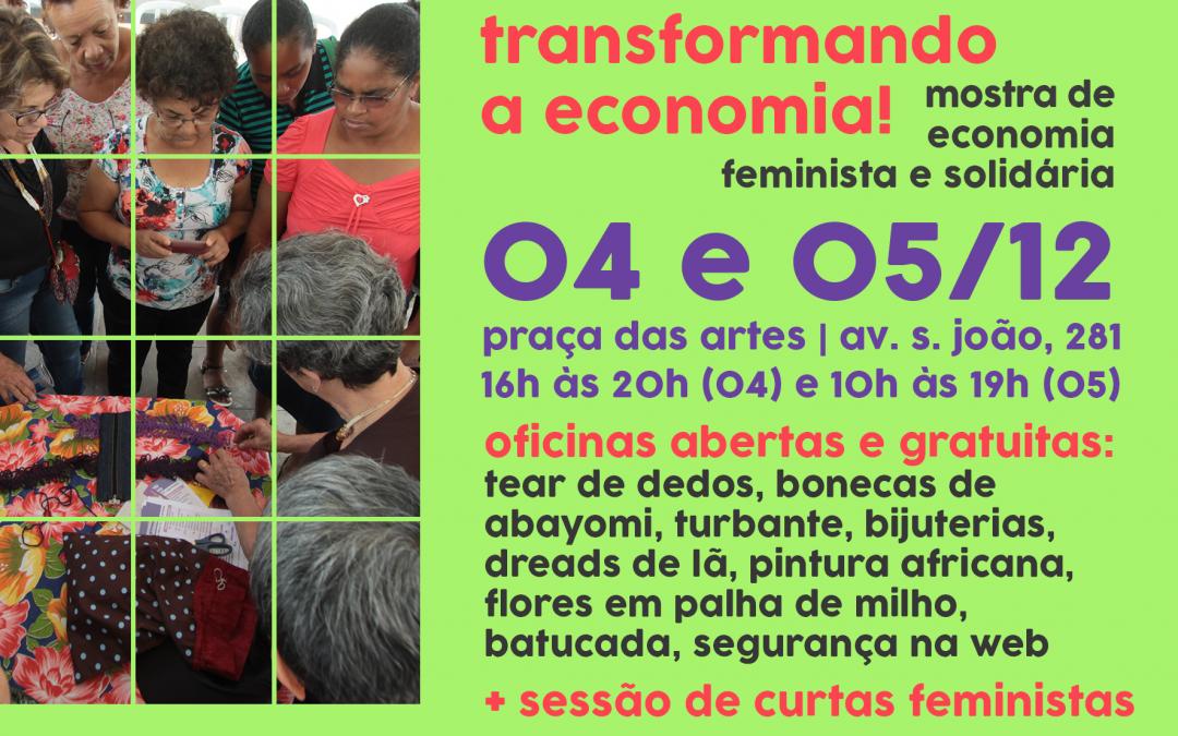 Mostra de Economia Feminista e Solidária reunirá mulheres para intercâmbio, exposição e cultura