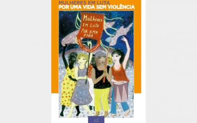 Mulheres em luta por uma vida sem violência