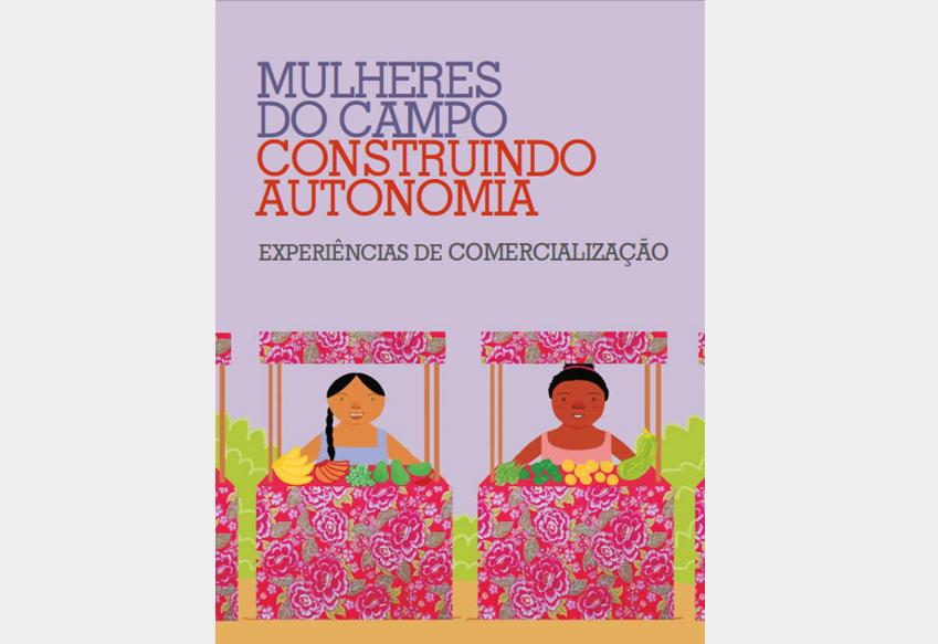 Novo caderno sobre mulheres rurais está disponível na internet