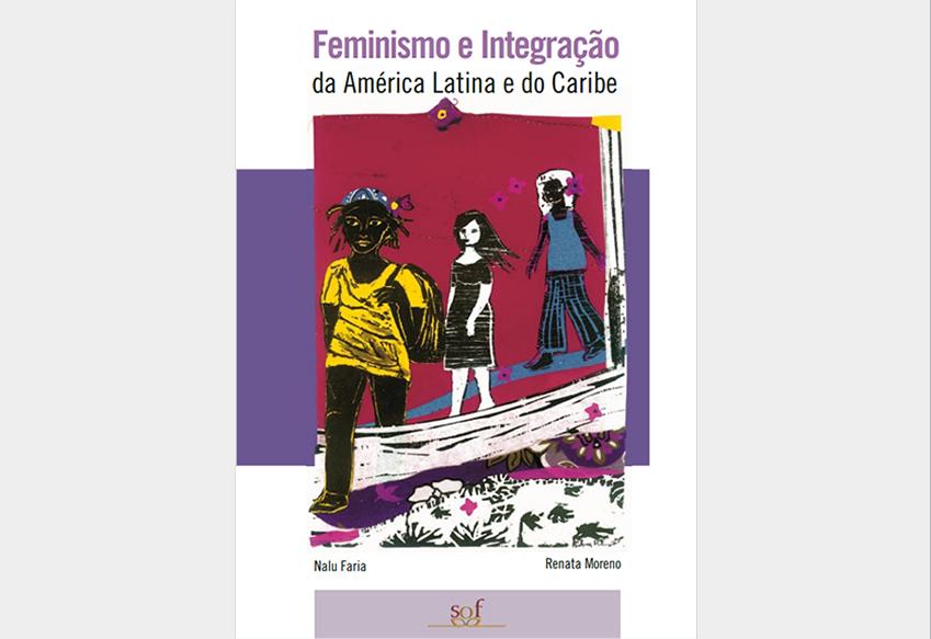 Feminismo e integração da América Latina e do Caribe (2007)
