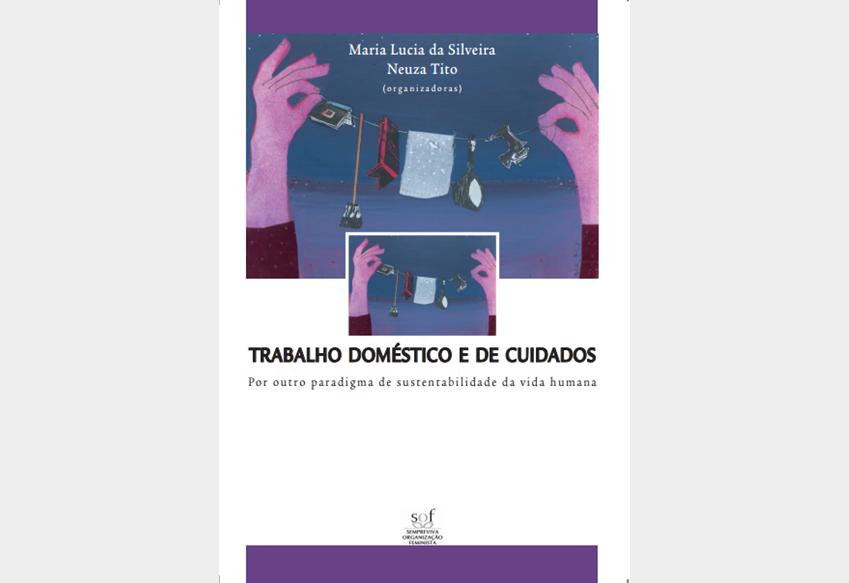 Trabalho doméstico e de cuidados: por outro paradigma da vida humana (2008)