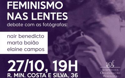 Nair Benedicto, Marta Baião e Elaine Campos debaterão fotografia e feminismo na SOF