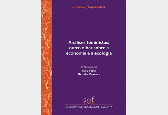 Análises feministas: outro olhar sobre a economia e a ecologia (2012)