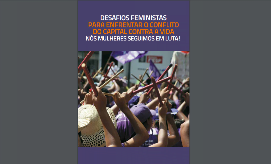 Desafios feministas para enfrentar o conflito do capital contra a vida