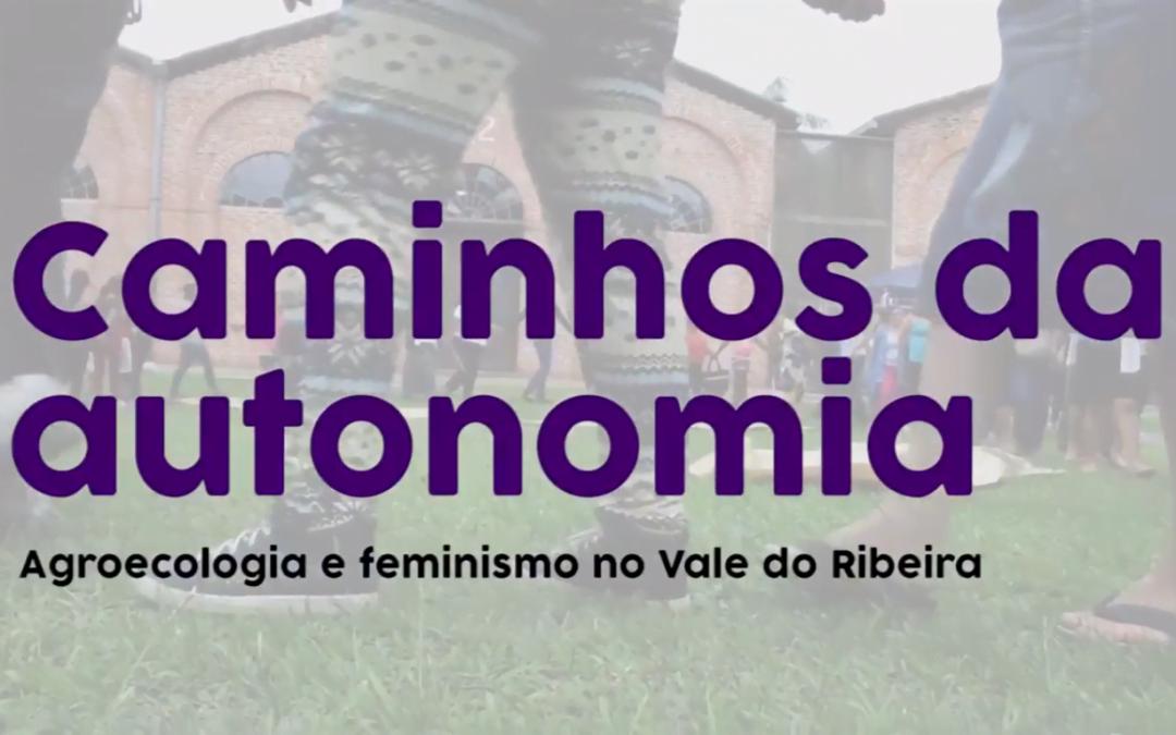 """Está no ar """"Caminhos da autonomia"""", vídeo sobre agricultoras do Vale do Ribeira"""