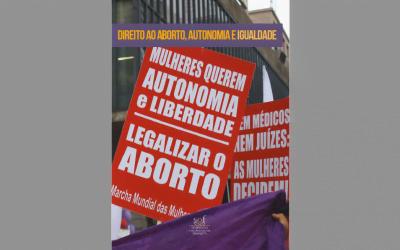 Direito ao aborto, autonomia e liberdade