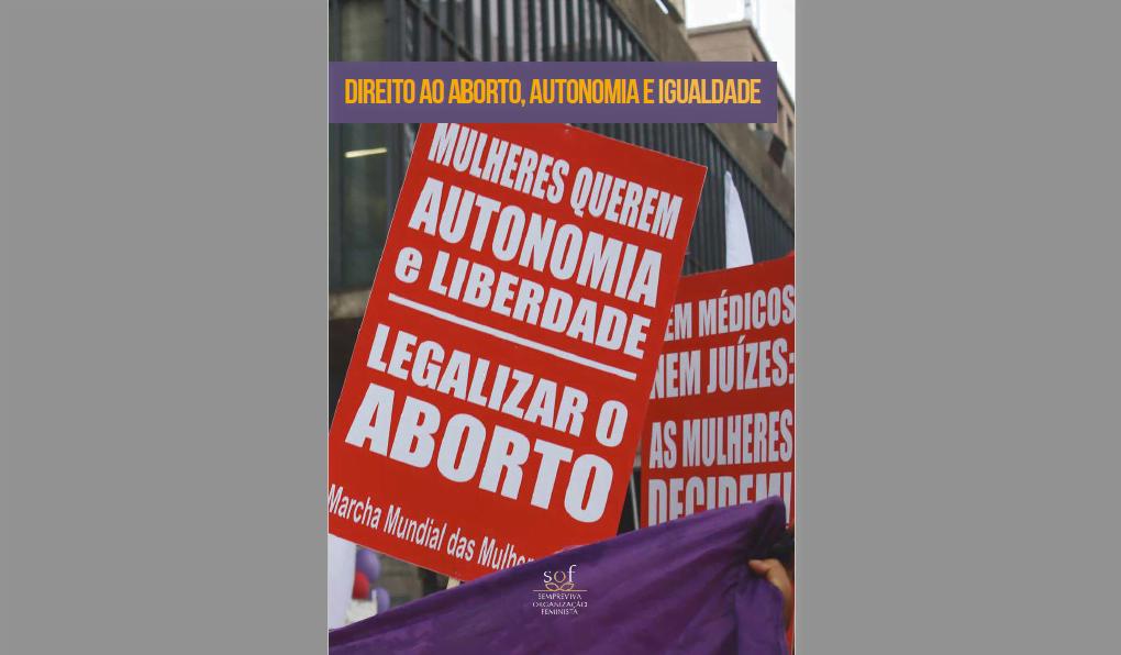 Legalização do aborto é tema de nova publicação da SOF