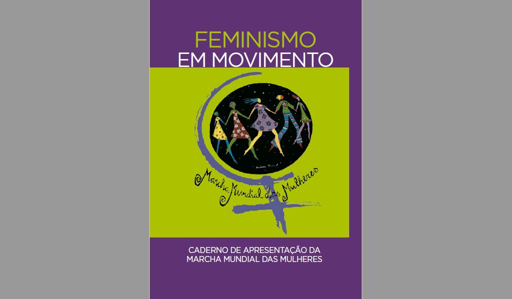 Caderno de apresentação da Marcha Mundial das Mulheres está disponível online