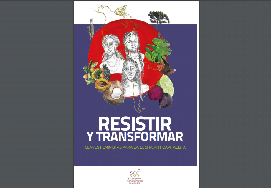 Resistir y transformar: claves feministas para la lucha anticapitalista