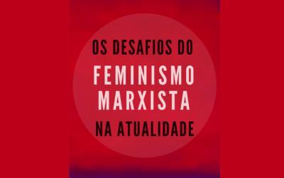 Dossiê sobre feminismo marxista está disponível online