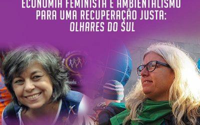 """""""Este sistema é incapaz de garantir cuidados para a vida"""": economia feminista e ambientalismo foram tema de debate virtual internacional"""