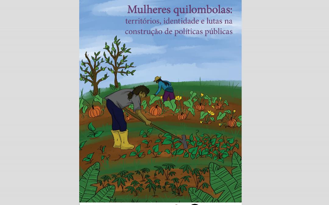 Conversa sobre a luta das mulheres quilombolas por políticas públicas vira livro virtual