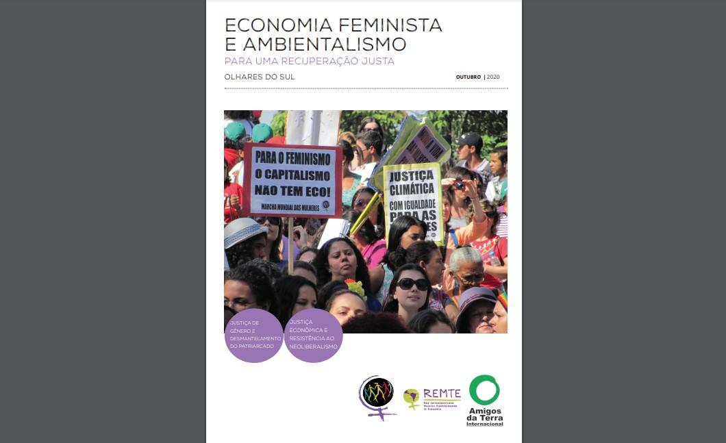 Economia feminista e ambientalismo para uma recuperação justa: olhares do sul