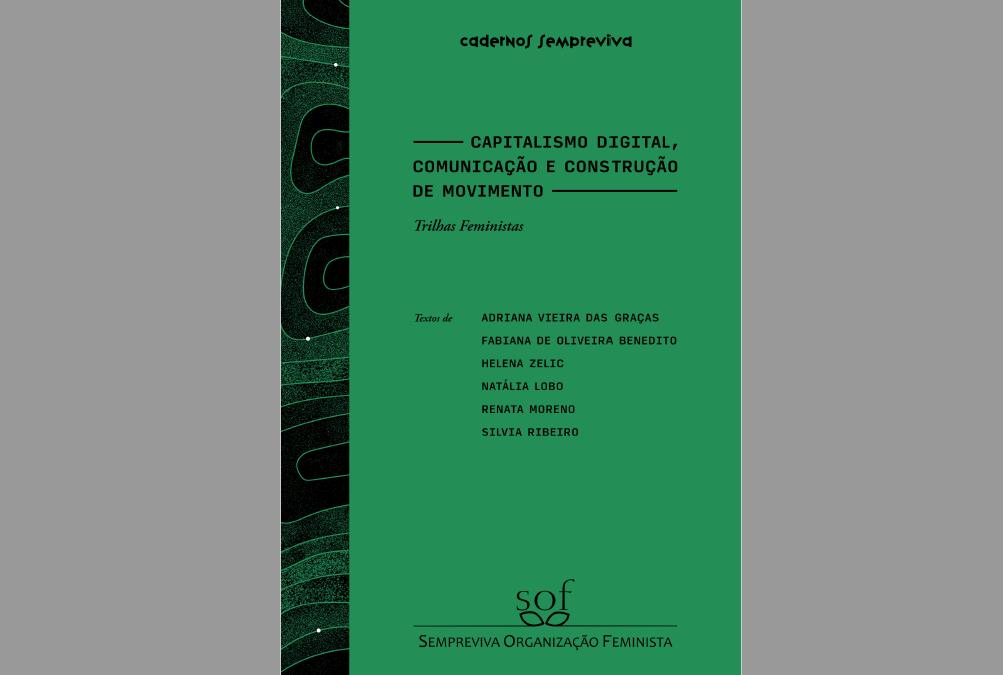 Capitalismo digital, comunicação e construção de movimento
