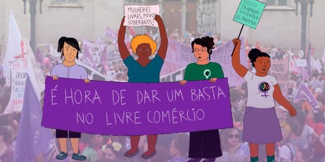 Hoje e sempre, as mulheres afirmam: é hora de dar um basta no livre comércio